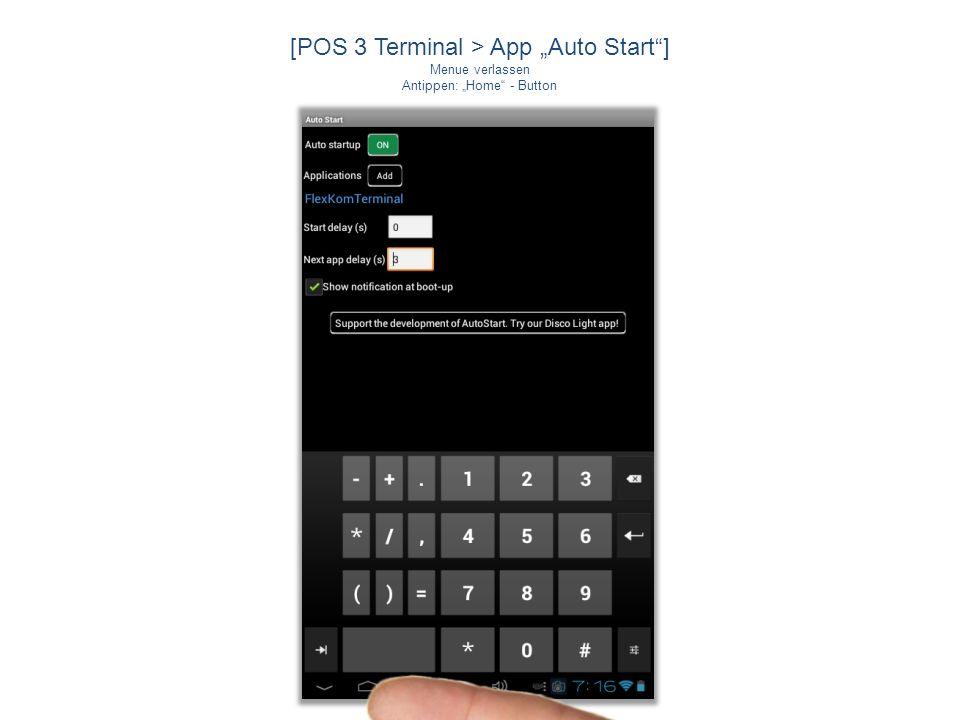 """[POS 3 Terminal > App """"Auto Start ]"""